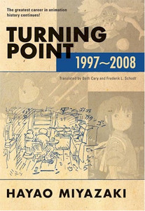 Hayao Miyazaki Turning Point 1997-2008 (Novel) (HC)