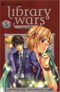 Library Wars: Love & War Graphic Novel 05
