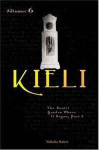 Kieli Novel Vol. 6 The Sunlit Garden Where it Began, Part 2