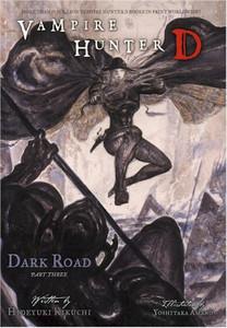 Vampire Hunter D Novel Vol. 15 Dark Road Part 3