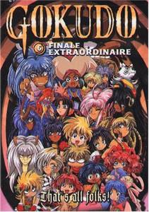 Gokudo DVD Vol. 6:  Finale Extraordinaire (Used)
