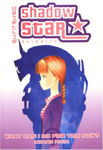 Shadow Star GN 06 What Can I Do For You Now?
