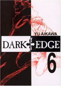 Dark Edge Graphic Novel Vol. 06