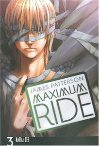 Maximum Ride Graphic Novel 03