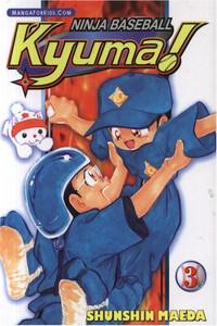 Ninja Baseball Kyuma Graphic Novel 03