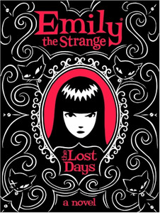 Emily the Strange Novel Vol. 01 Lost Days