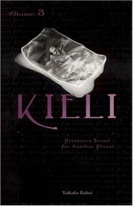 Kieli Novel Vol. 3 Prisoners Bound for Another Planet