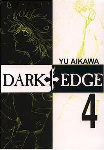 Dark Edge Graphic Novel Vol. 04