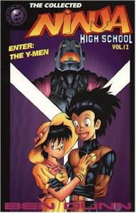 Ninja High School Vol. 12: Enter: the Y-MEN