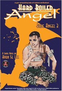 Hard Boiled Angel GN Vol. 03 Blue Angel 3