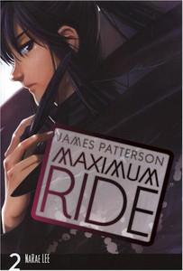 Maximum Ride Graphic Novel 02