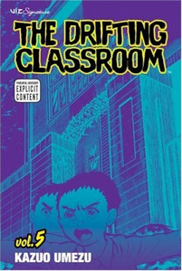 Drifting Classroom Graphic Novel 05