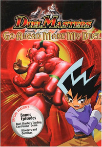 Duel Masters DVD Go Ahead Make My Duel