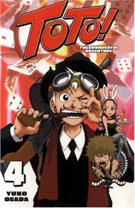 Toto! The Wonderful Adventure Graphic Novel 04