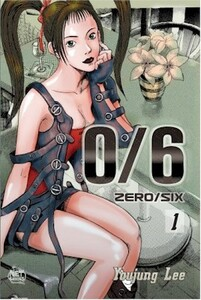 0/6 (Zero/Six) Graphic Novel 01