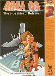 Area 88 : The Blue Skies of Betrayal DVD