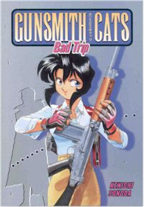 Gunsmith Cats Vol. 05 : Bad Trip