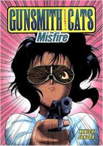 Gunsmith Cats Vol. 02 : Misfired