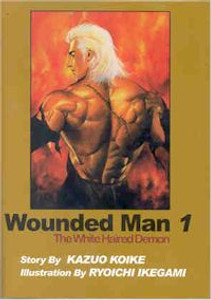 Wounded Man The White Haired Demon Graphic Novels Vol. 01