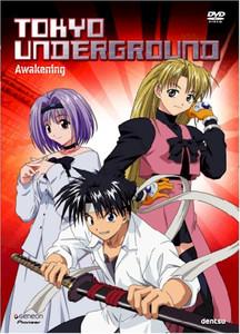 Tokyo Underground DVD 01 Awakening
