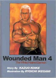Wounded Man The White Haired Demon Graphic Novels Vol. 04