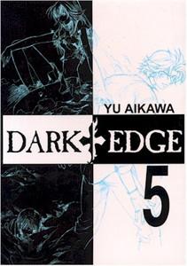 Dark Edge Graphic Novel Vol. 05