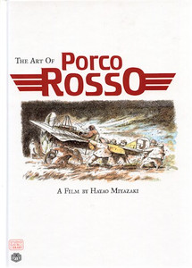 The Art of Porco Rosso Art Book (HC)