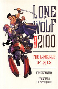 Lone Wolf 2100 Graphic Novel Vol. 02 The Language of Chaos