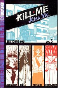 Kill Me Kiss Me Graphic Novel Vol. 05