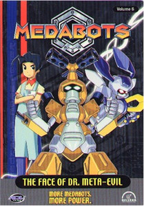 Medabots DVD Vol. 06: The Face of Dr. Meta-Evil (Used)