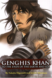 Genghis Khan: To the Ends of the Earth & Sea Graphic Novel