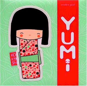 Kokeshi: Yumi (Hardcover)