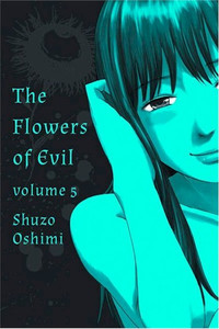 Flowers of Evil Graphic Novel Vol. 05