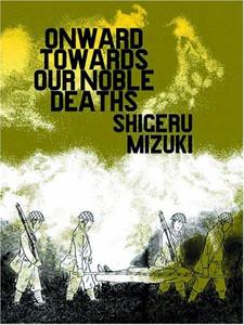 Onward Toward Our Noble Deaths Graphic Novel