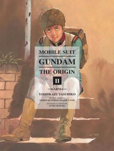 Mobile Suit Gundam: The Origin Vol. 02 - Garma