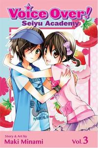 Voice Over!: Seiyu Academy Graphic Novel Vol. 03