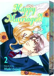 Happy Marriage?! Graphic Novel Vol. 02