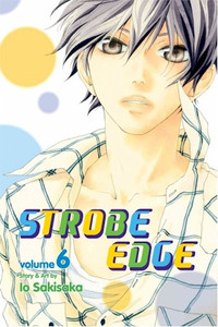 Strobe Edge Graphic Novel Vol. 06
