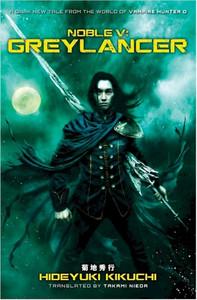 Noble V: Greylancer Novel