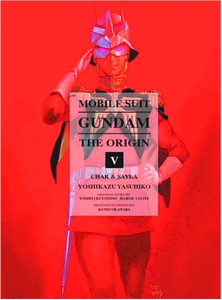 Mobile Suit Gundam: The Origin Vol. 05 - Char & Sayla