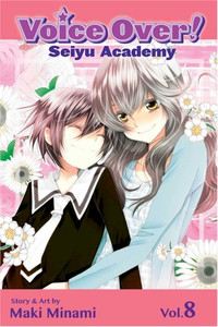 Voice Over!: Seiyu Academy Graphic Novel Vol. 08