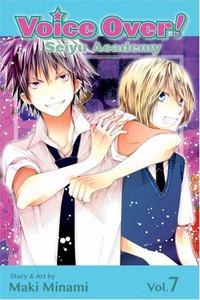 Voice Over!: Seiyu Academy Graphic Novel Vol. 07