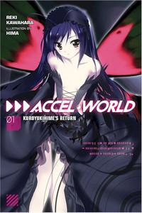 Accel World Novel 01: Kuroyukihime's Return