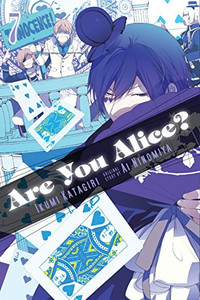 Are You Alice? Graphic Novel 07