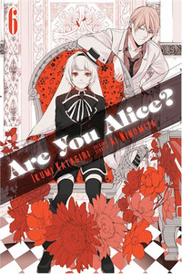 Are You Alice? Graphic Novel 06