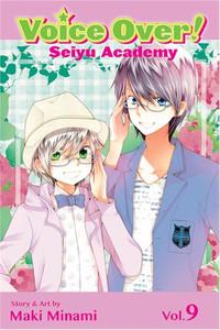 Voice Over!: Seiyu Academy Graphic Novel Vol. 09