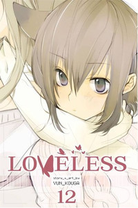 Loveless Graphic Novel Vol. 12