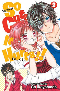 So Cute It Hurts!! Graphic Novel 02