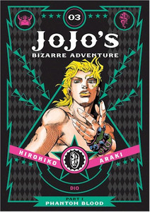 JoJo's Bizarre Adventure Part 1 Phantom Blood 03 (HC)