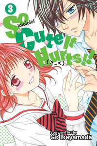 So Cute It Hurts!! Graphic Novel 03